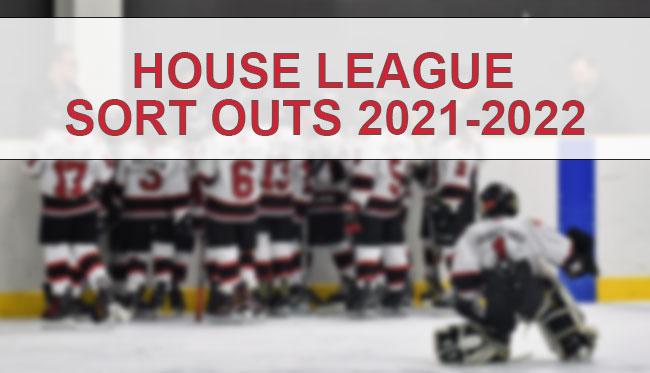 House League Sort outs 2021-2022