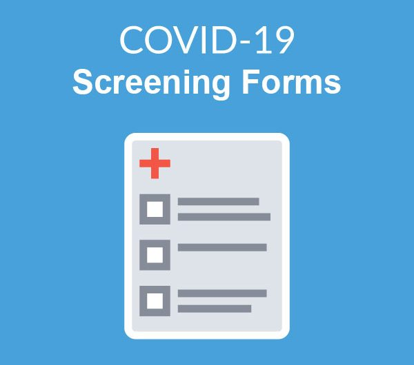COVID-19 Screening Forms